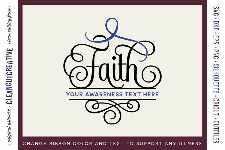 FAITH - CANCER AWARENESS - any cause SVG cut file design