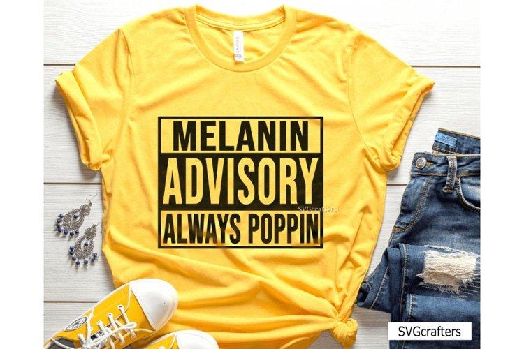 Melanin SVG, Melanin Advisory Always Poppin SVG example image 1