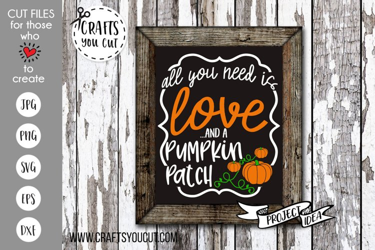All You Need is Love and a Pumpkin Patch Cut File example image 1