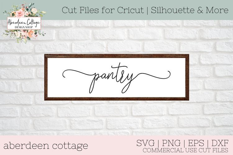 Pantry Farmhouse SVG - Kitchen Themed Sign SVG example image 1