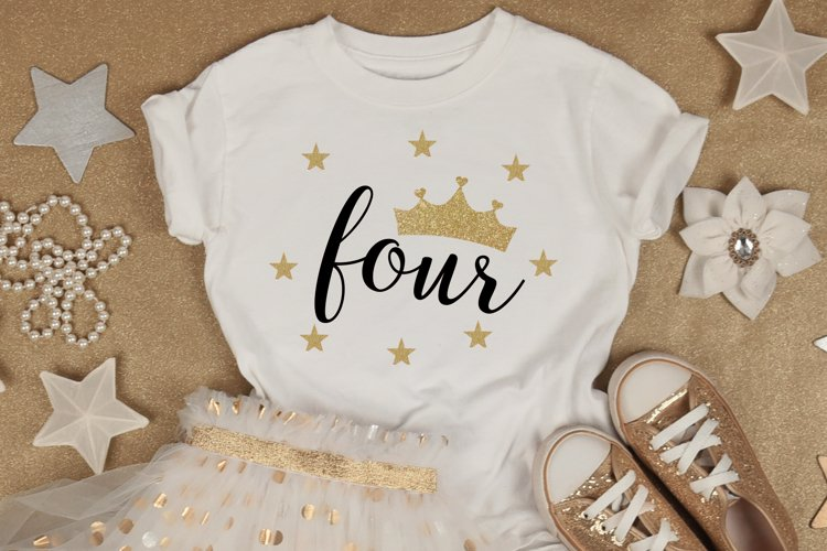 Fourth Birthday Party Princess SVG PNG DXF jpeg Crown Four example image 1