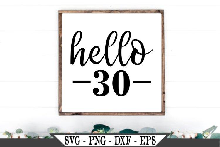 Hello 30 Birthday SVG example image 1