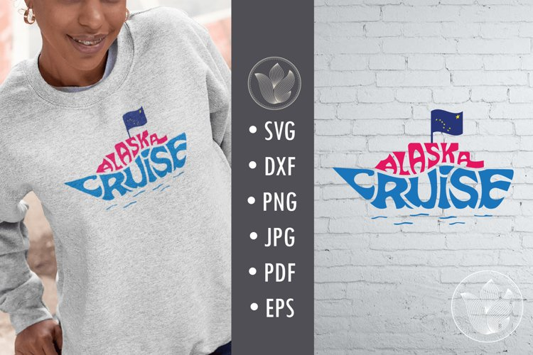 Alaska cruise svg cut file, Lettering in cruise ship shape example image 1