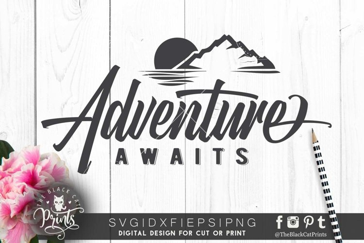 Adventure awaits SVG DXF PNG EPS