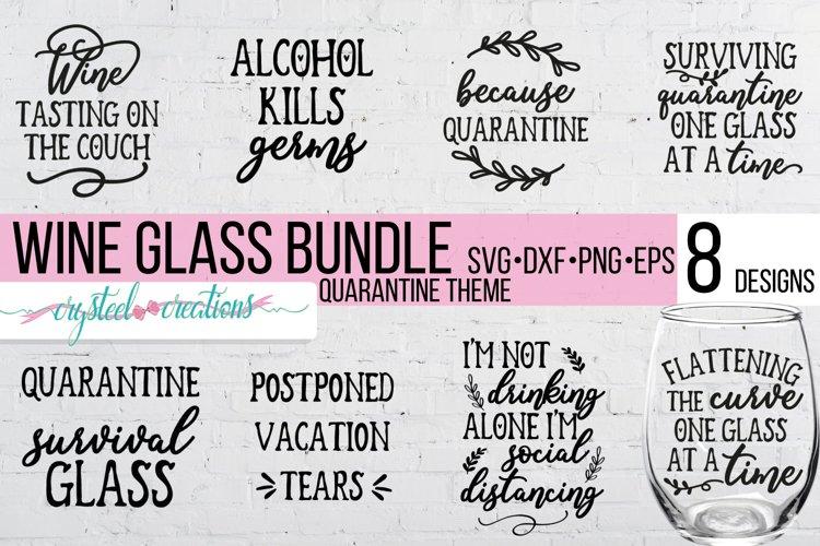 Quarantine Wine Bundle SVG, DXF, PNG, EPS example image 1