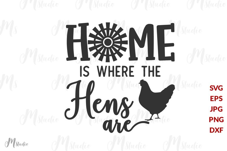 Home is Where the Hens Are svg example image 1