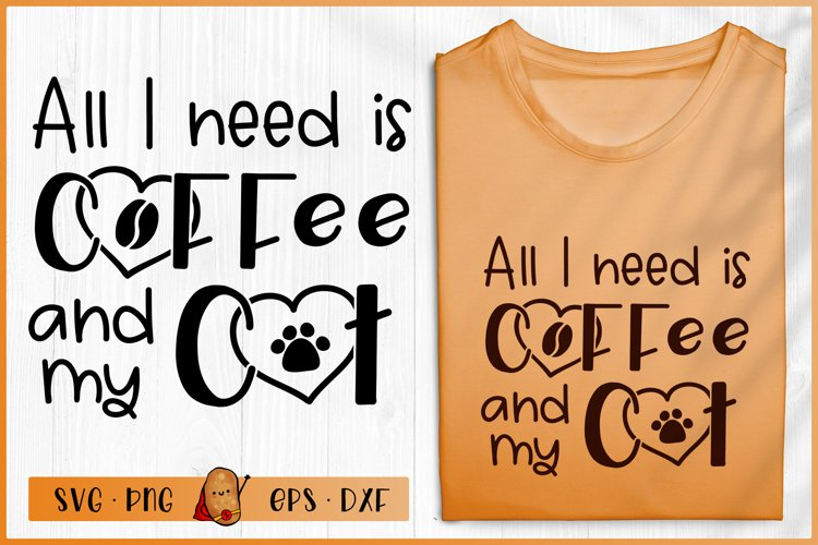 Download All I Need Is Coffee And My Cat Svg Cat Quotes Svg 562609 Cut Files Design Bundles