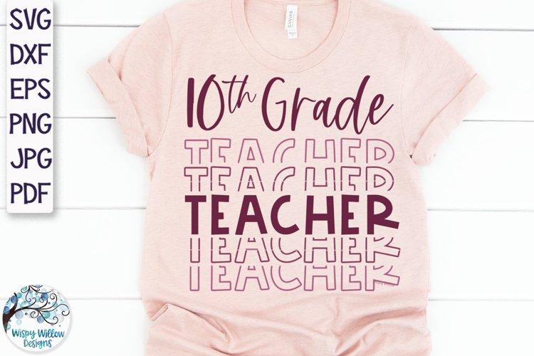 Tenth Grade Teacher SVG | Teacher Shirt SVG example image 1