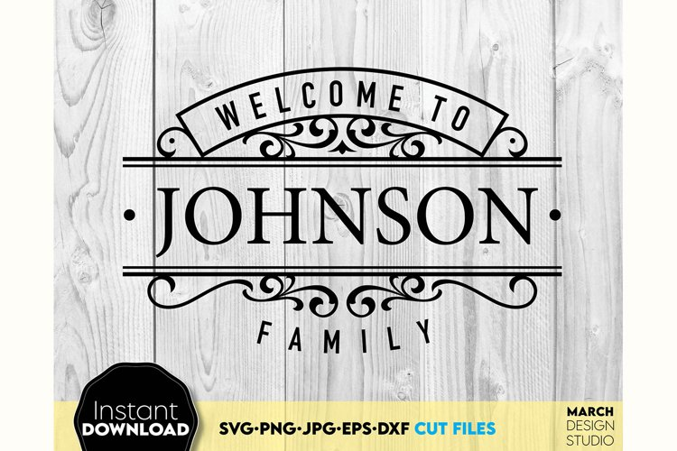 Welcome sign SVG Family sign SVG Family SVG surname svg example