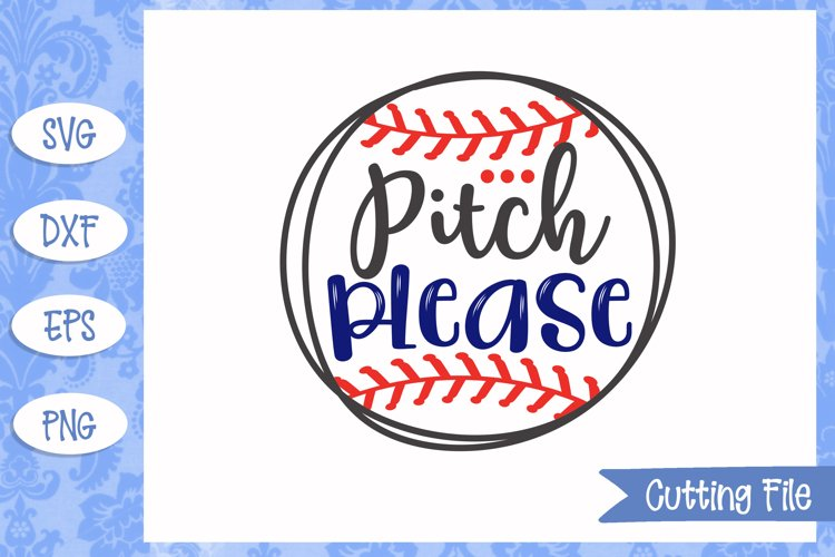 Pitch please, Baseball SVG File example image 1