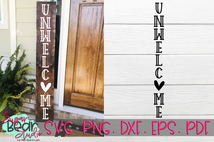 Unwelcome Heart - A Vertical Porch Sign SVG example