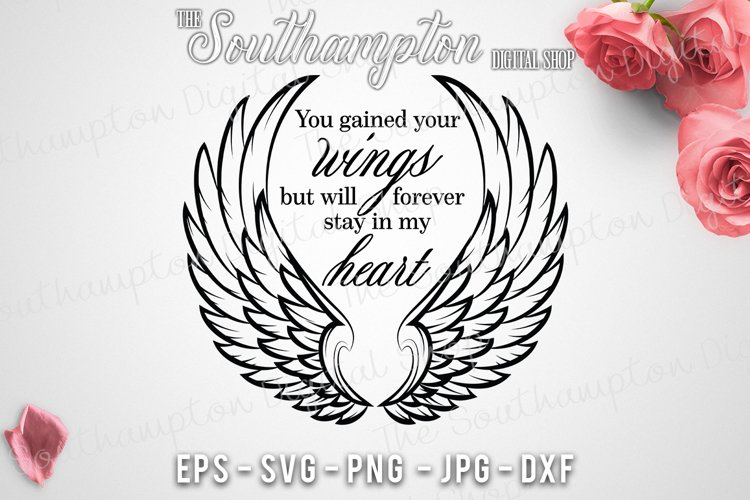 You Gained Your Wings But Will Forever Stay In My Heart example image 1