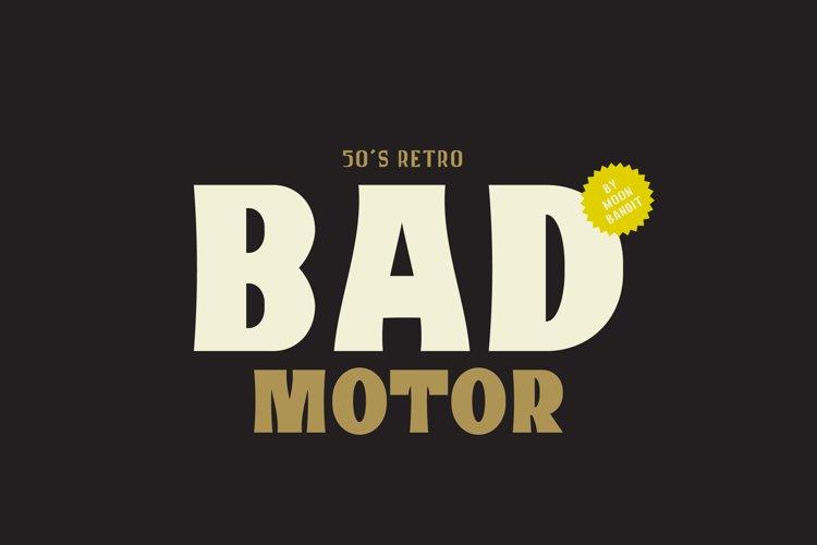 Bad Motor - Timeless typeface example image 1
