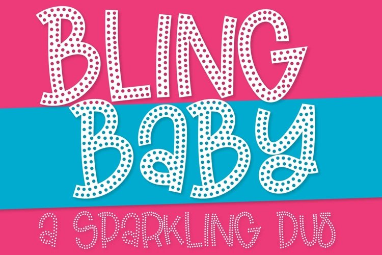 Bling Baby - A Fun Dotted Font Duo! example image 1