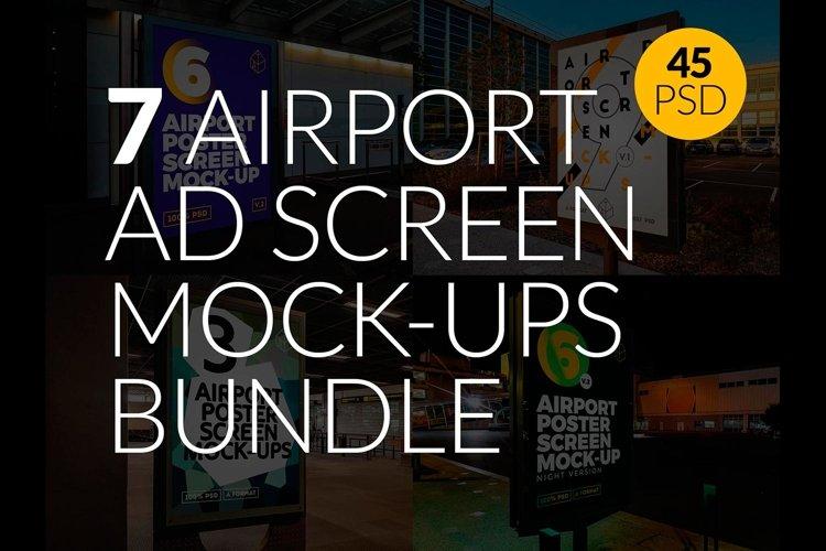 7 Airport Ad Screen Mock-Ups Bundle / 45 PSD example image 1