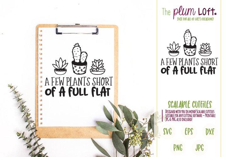 A few plants short of a full flat - SVG Design example image 1
