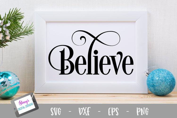 Christmas SVG - Believe SVG Design example image 1