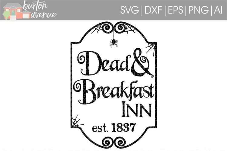Dead & Breakfast Inn cut File - Halloween SVG DXF EPS AI PNG example image 1