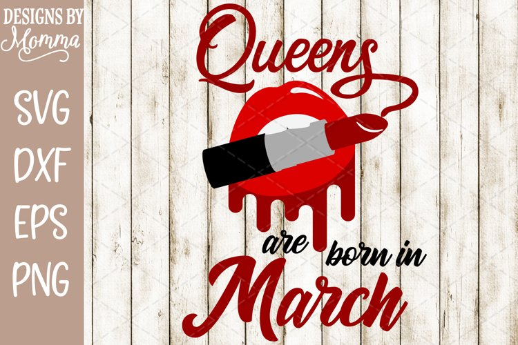 Queens are born in March Lipstick SVG example image 1