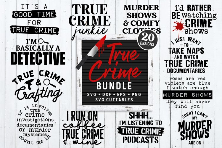 True Crime Bundle SVG | Murder SVG Bundle