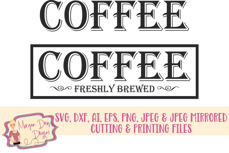 Coffee SVG, DXF, AI, EPS, PNG, JPEG example image 1