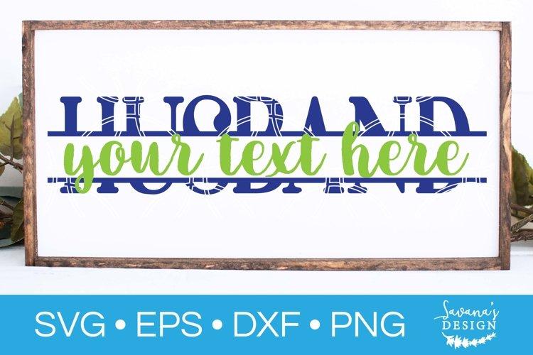 Husband Split Monogram SVG Husband SVG Split Monogram SVG example image 1