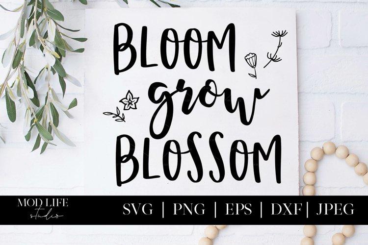 Bloom Grow Blossom SVG Cut File - SVG PNG EPS DXF JPEG