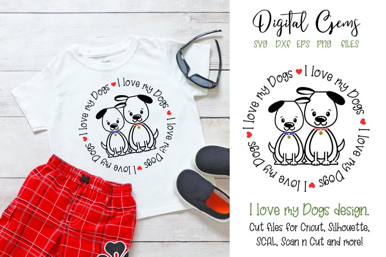 I love my Dogs SVG / EPS / DXF / PNG Files example image 1