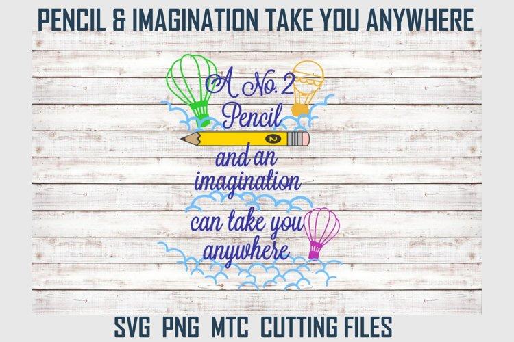 Pencil Imagination Take you Anywhere e SVG Cut File Bundle example image 1