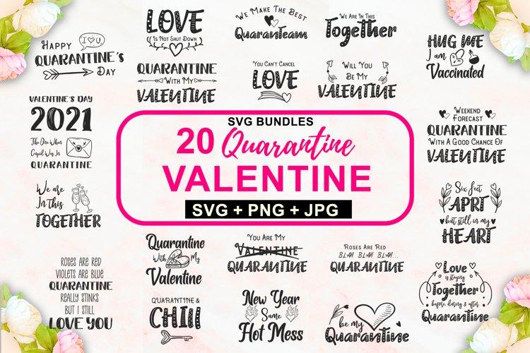 Quarantine Valentine SVG Bundle, Funny valentines day quotes