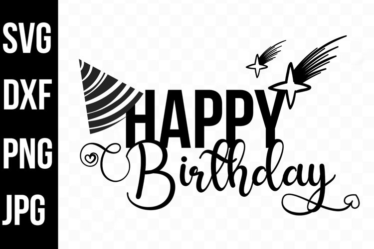 Happy Birthday Typography, Hat and Stars svg, png, dxf, jpg example image 1