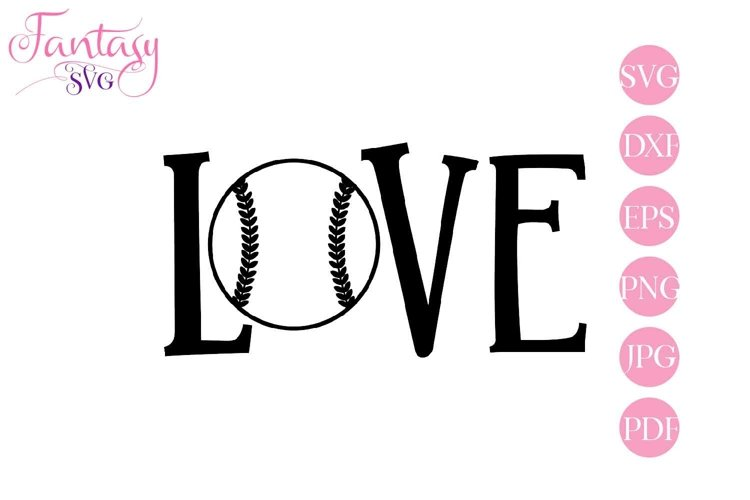 Baseball Love - Svg Cut Files