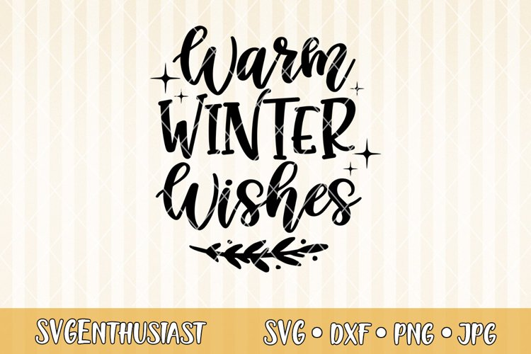 Warm winter wishes SVG cut file example image 1