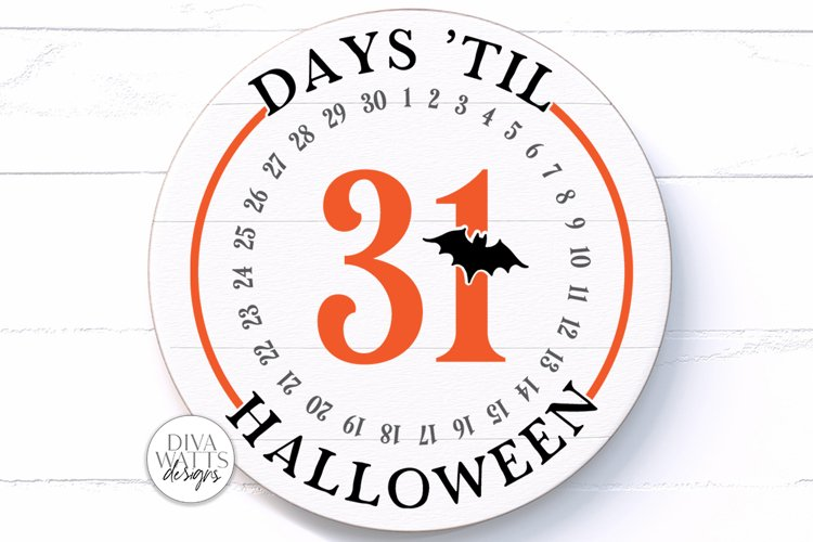 Days 'Til Halloween SVG   Round Fall Sign   DXF and More example image 1