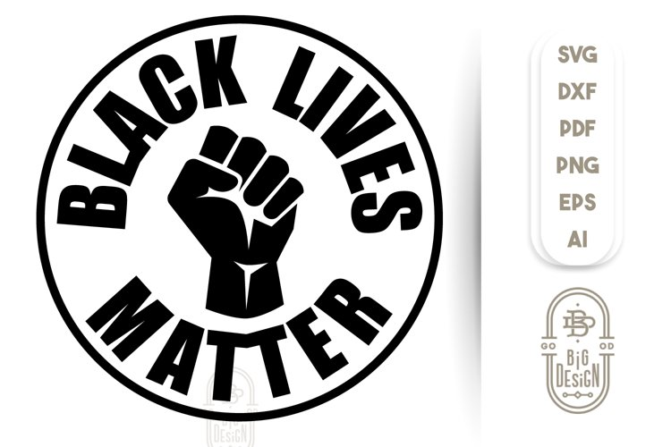 Black Lives Matter - SVG File example image 1