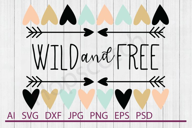 Heart Border SVG, Wild and Free SVG, DXF File, Cuttable File example image 1