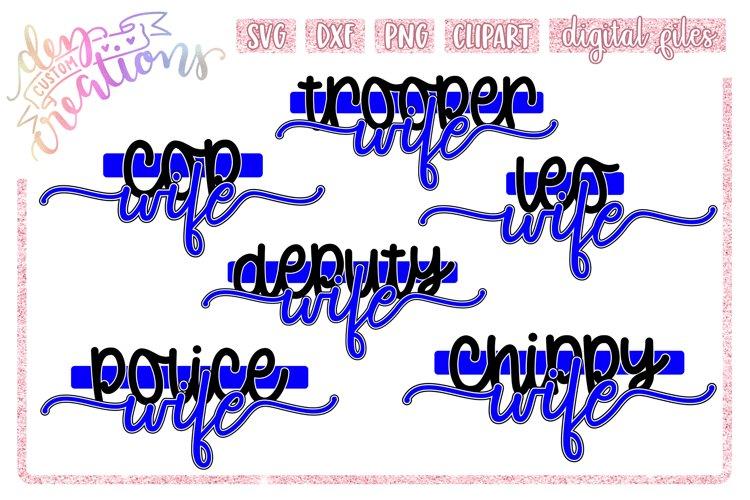 Law Enforcement Wife Bundle - Thin Blue Line - SVG DXF PNG