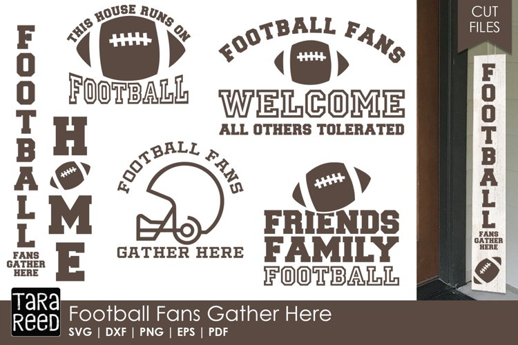 Football Fans Gather Here - Football Sign SVG and Cut Files