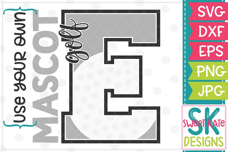 Your Own Mascot E Golf SVG DXF EPS PNG JPG example image 1