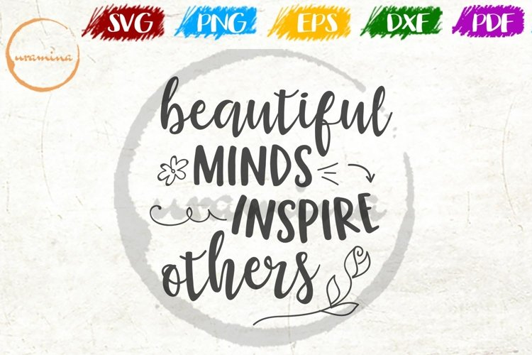 Beautiful Minds Inspire Others Home Living Room SVG PDF PNG example image 1