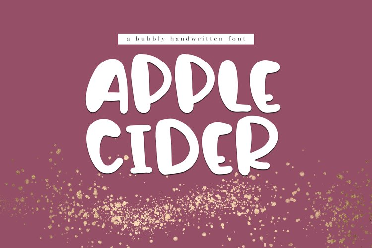 Apple Cider - A Bubbly Handwritten Font example image 1