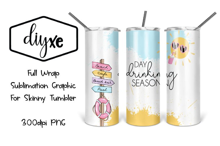 Day Drinking Season | 20oz Tumbler |Summer Sublimation