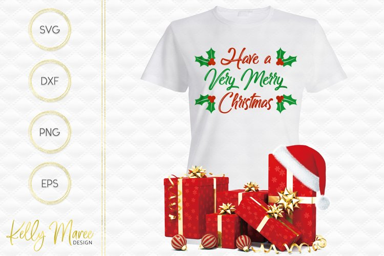 Have A Very Merry Christmas SVG File