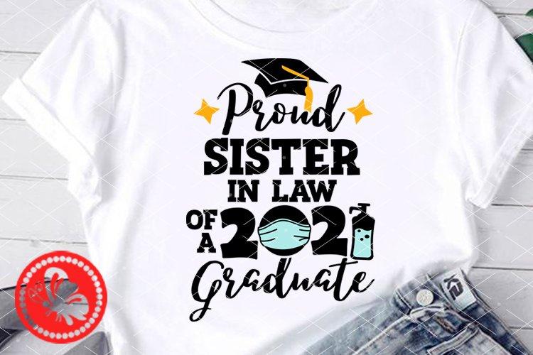 Proud Sister in Law 2021Graduate shirt svg Face mask art