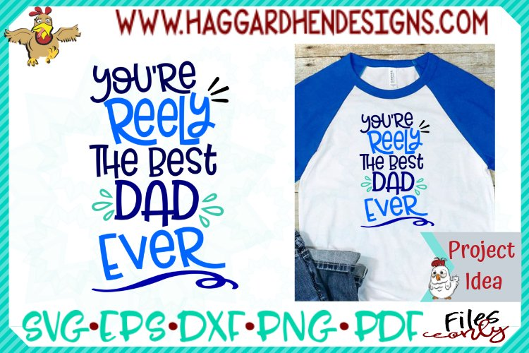 You're Reely The best Dad EVer example image 1