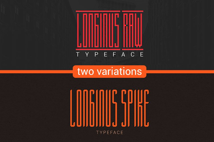 Longinus Typeface with two variations