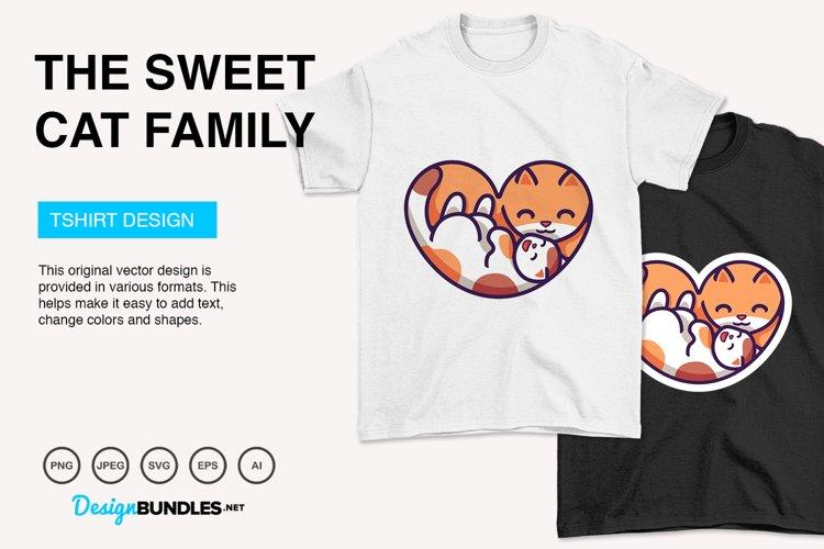 The Sweet Cat Family Vector Illustration For T-Shirt Design