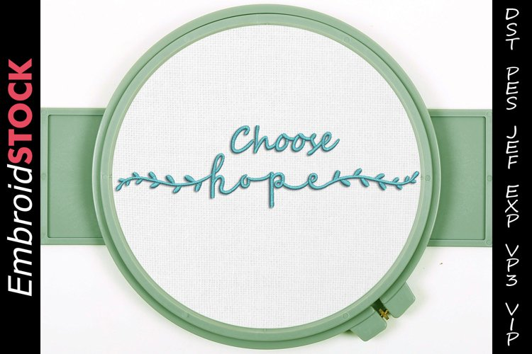Choose Hope Embroidery Design example image 1