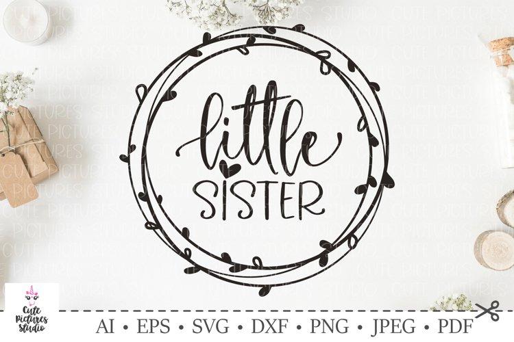 Baby Girl Svg, Little Sister SVG. SVG DXF cut file. example image 1