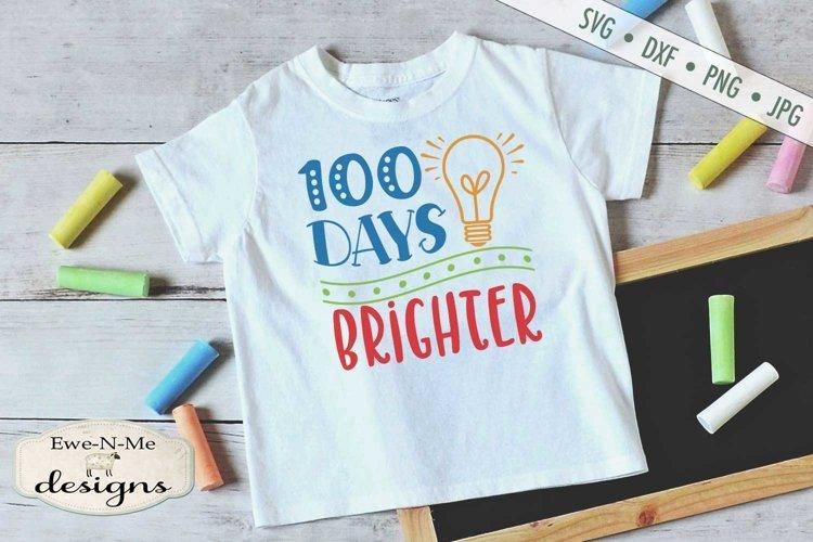 Download 100 Days Brighter School Svg Sublimation 430509 Cut Files Design Bundles